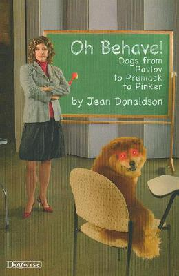 Oh Behave! By Donaldson, Jean